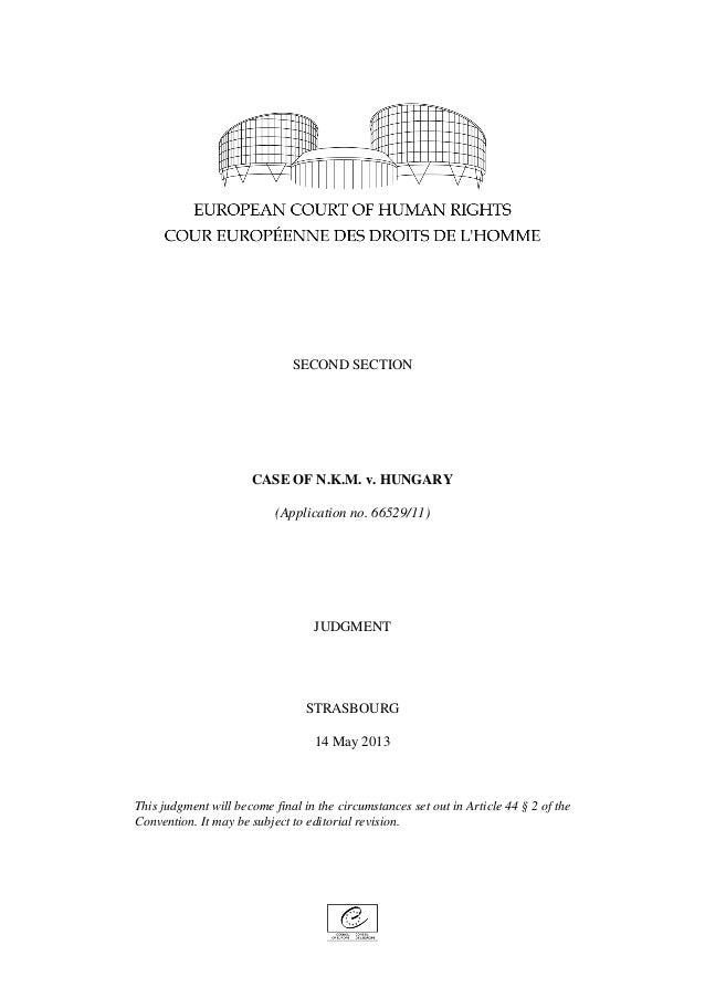 Case of n.k.m. v. hungary 14 05-2013