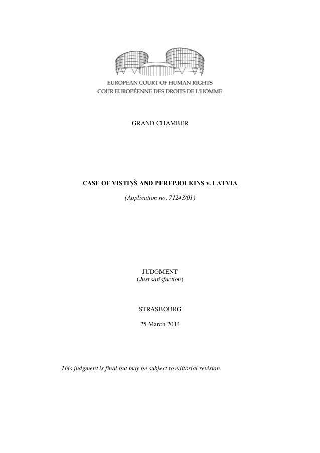 Case of vistins and perepjolkins v. latvia, just satisfaction 25 03-2014