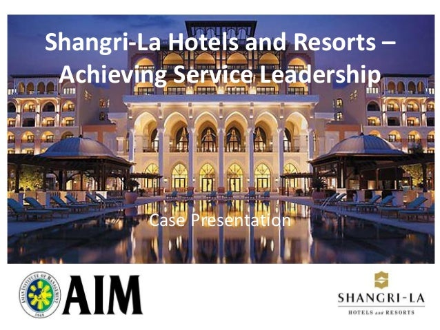 shangri la hotel case study analysis What are the key elements of shangri-la hotel's strategy  in this project i  intend to analyze the complex case of shangri-la hotel chain a.
