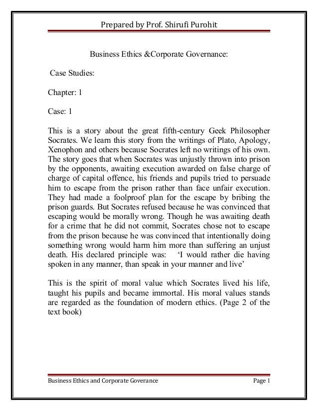 Prepared by Prof. Shirufi Purohit Business Ethics &Corporate Governance: Case Studies: Chapter: 1 Case: 1 This is a story ...