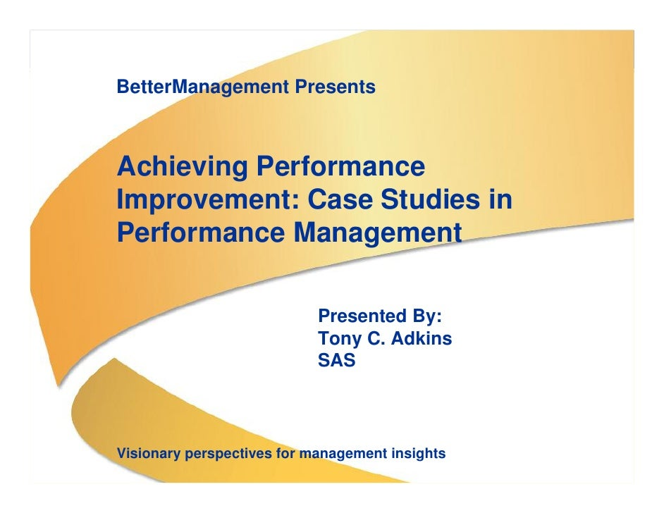 BetterManagement Presents                                      Achieving Performance                                   Imp...