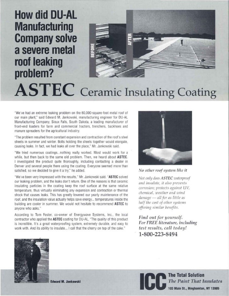 How did DU-AL Manufacturing Company solve asevere metal roof leaking problem? ASTEC                                       ...