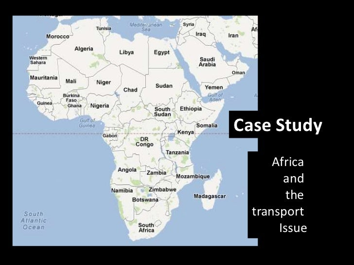 Case Study      Africa        and         the  transport       Issue