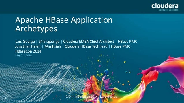 Headline Goes Here Speaker Name or Subhead Goes Here DO NOT USE PUBLICLY PRIOR TO 10/23/12 Apache HBase Application Archet...