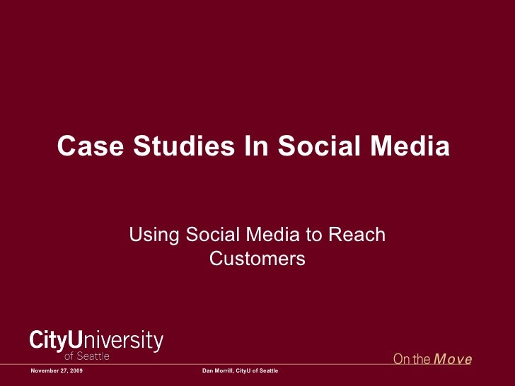 Case Studies In Social Media