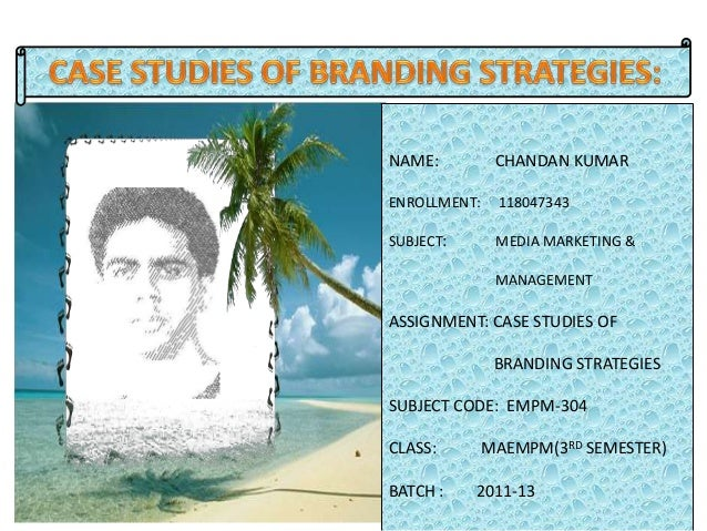 case study on brand extension in india In the case studies of branding strategies that abrand gets to choose from, i'll   brand extension is where a brand ventures into a new product.