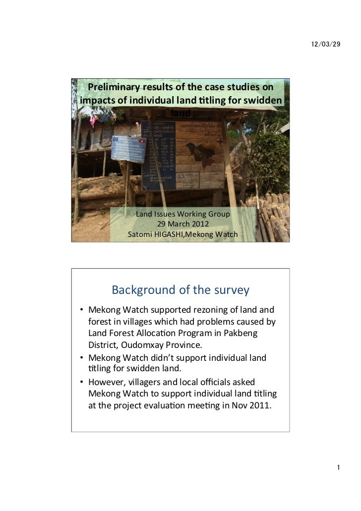 12/03/29  Preliminary results of the case studies on impacts of individual land 5tling for swid...