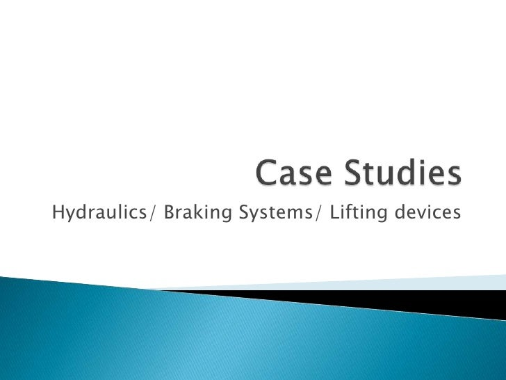 Hydraulics/ Braking Systems/ Lifting devices
