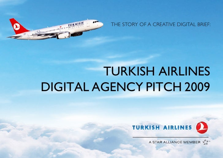 Turkish airlines digital agency pitch 2009 for Advertising agency pitch