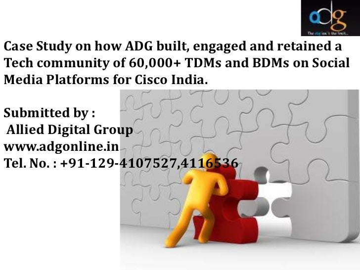 Case Study on how ADG built, engaged and retained aTech community of 60,000+ TDMs and BDMs on SocialMedia Platforms for Ci...