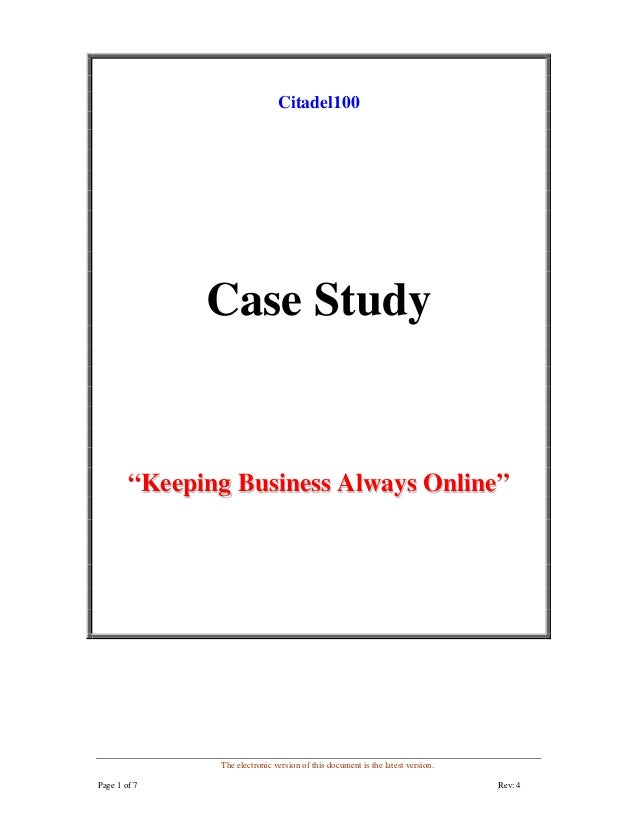 "The electronic version of this document is the latest version. Page 1 of 7 Rev: 4 Citadel100 Case Study ""KKeeeeppiinngg BB..."