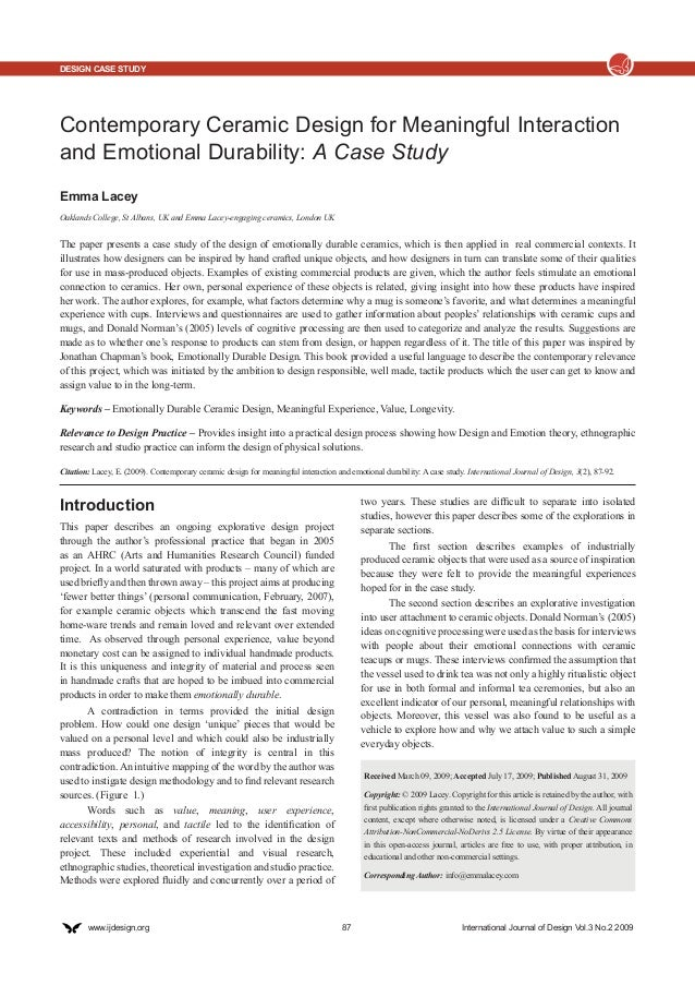 DESIGN CASE STUDY  Contemporary Ceramic Design for Meaningful Interaction and Emotional Durability: A Case Study Emma Lace...