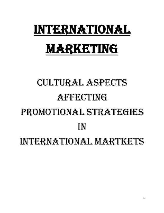 cultural aspects of marketing strategies essay Know thyself - culture in strategic management (the middle layer with its strategies the tacit assumptions that make up the culture influence all aspects.