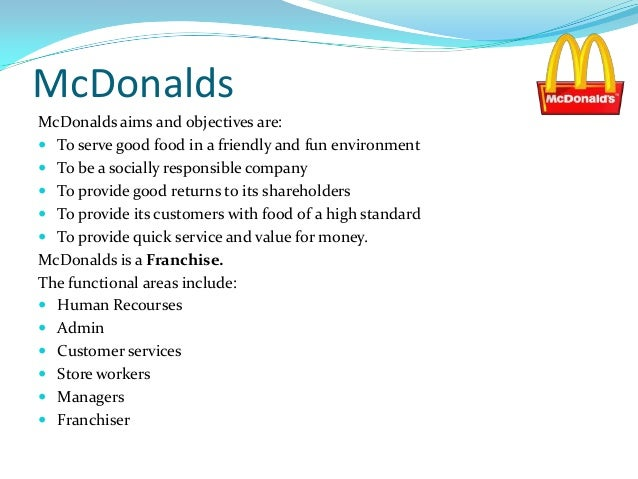 functional areas of mcdonalds Functional areas of nhs and tesco essay  interaction of functional areas  functional areas within mcdonalds  business studies what are functional areas.