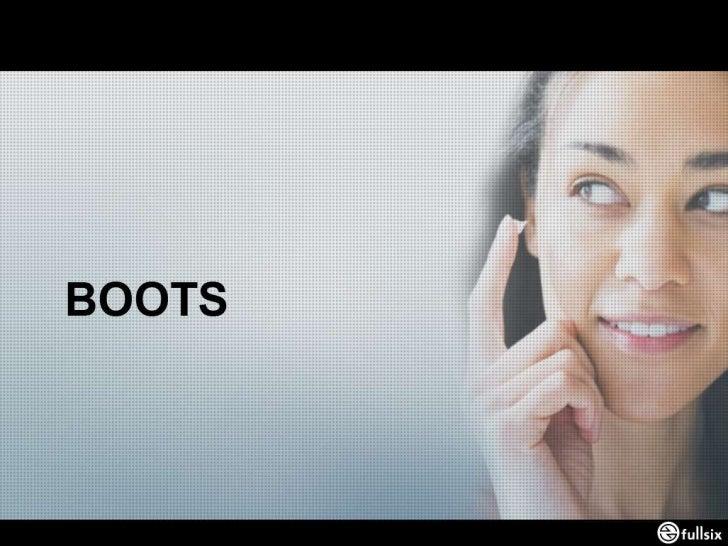 Case Study FullSIX - Boots