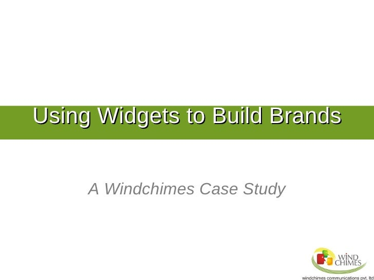 Case study on creating brand proposition based widgets