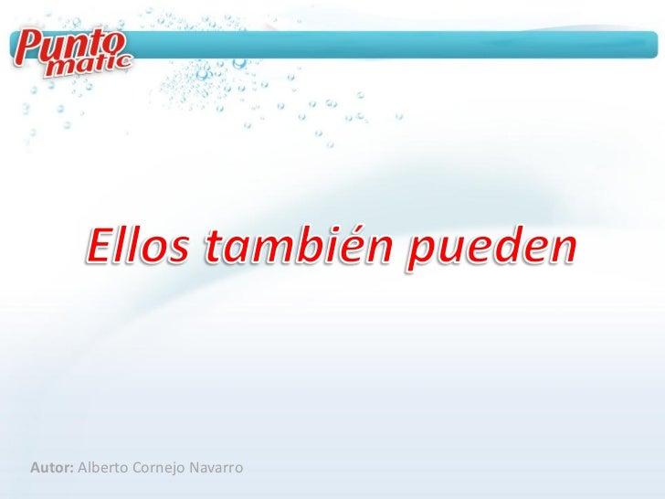 Autor: Alberto Cornejo Navarro