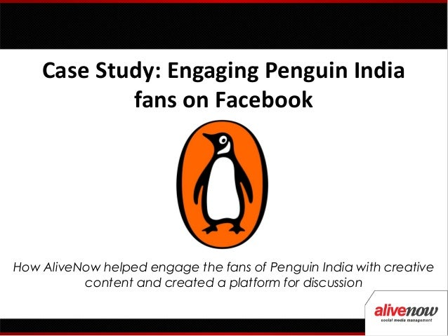 Case Study: Engaging Penguin India Fans on Facebook