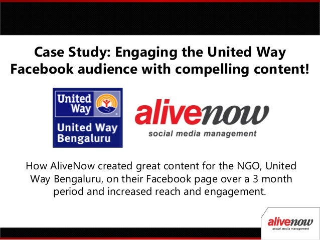 How AliveNow created great content for the NGO, United Way Bengaluru, on their Facebook page over a 3 month period and inc...