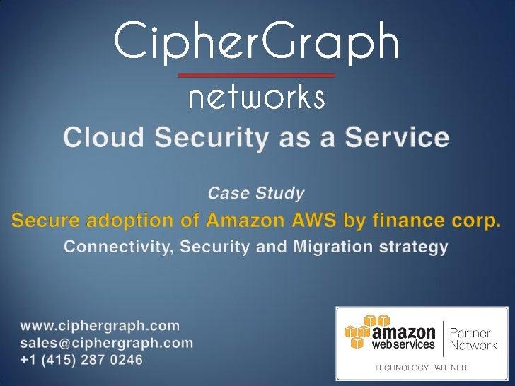 CipherGraph: Case study - Secure Amazon AWS deployment