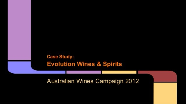 Case Study:  Evolution Wines & Spirits Australian Wines Campaign 2012