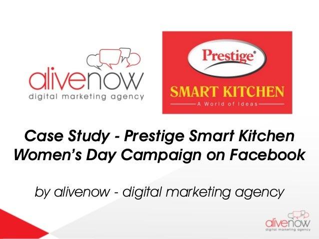 Case Study - Prestige Smart Kitchen Women's Day Campaign on Facebook by alivenow - digital marketing agency