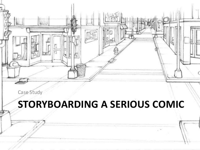 STORYBOARDING A SERIOUS COMICCase Study