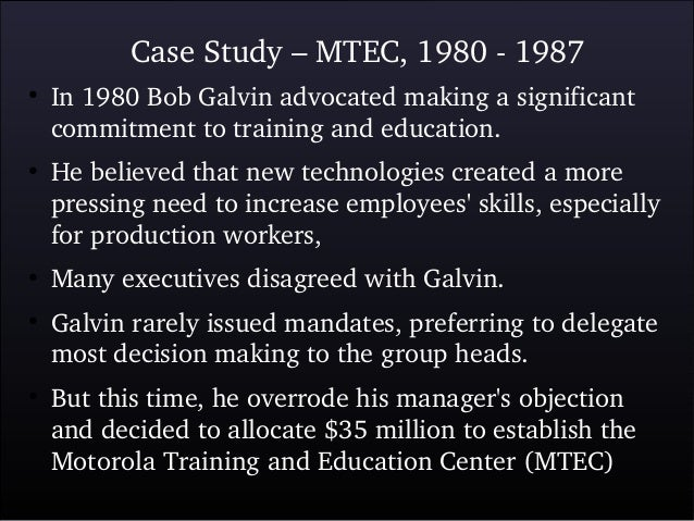 motorola case study essay Motorola case study - problem identification: ceo bob galvin ended his speech  on april 24, 1983 with words that brought much confusion to motorola.