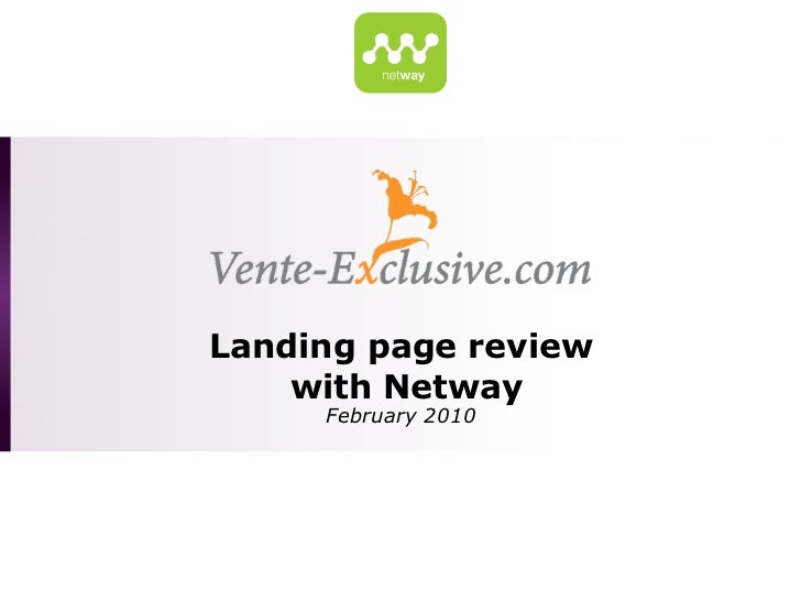 Landing page review    with Netway     February 2010