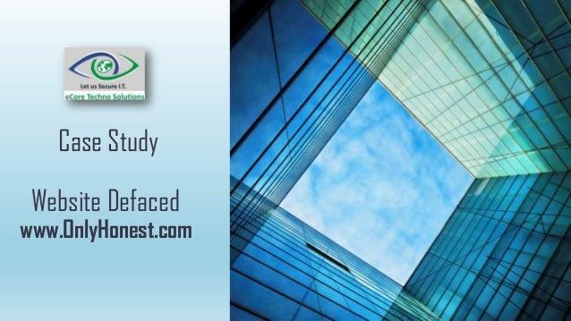 Website Defacedwww.OnlyHonest.comCase Study