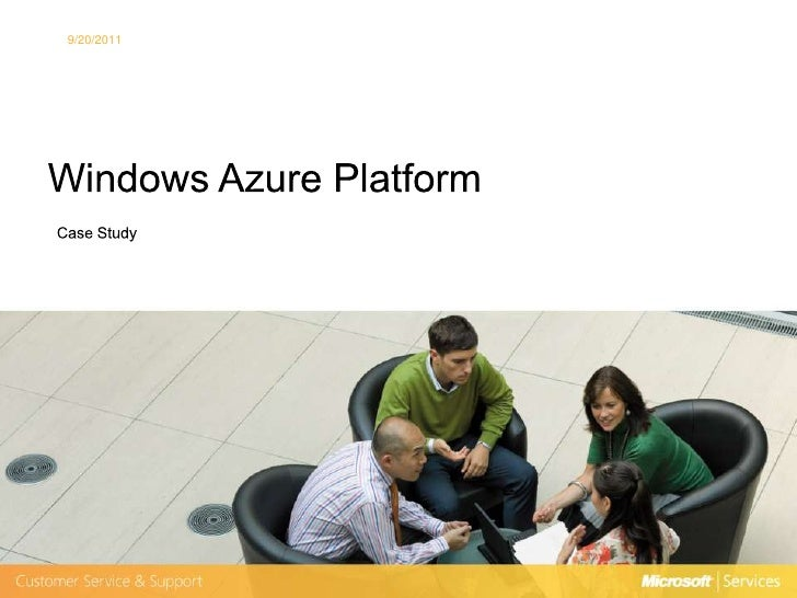 Case Study - Windows Azure