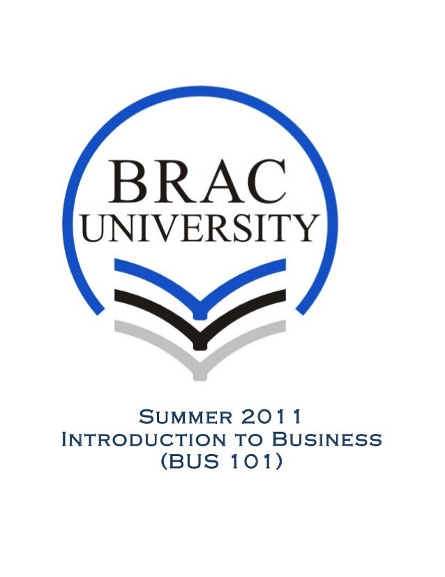 Summer 2011Introduction to Business(BUS 101)