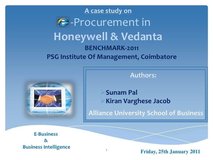 A case study on               -Procurement in             Honeywell & Vedanta                       BENCHMARK-2011        ...