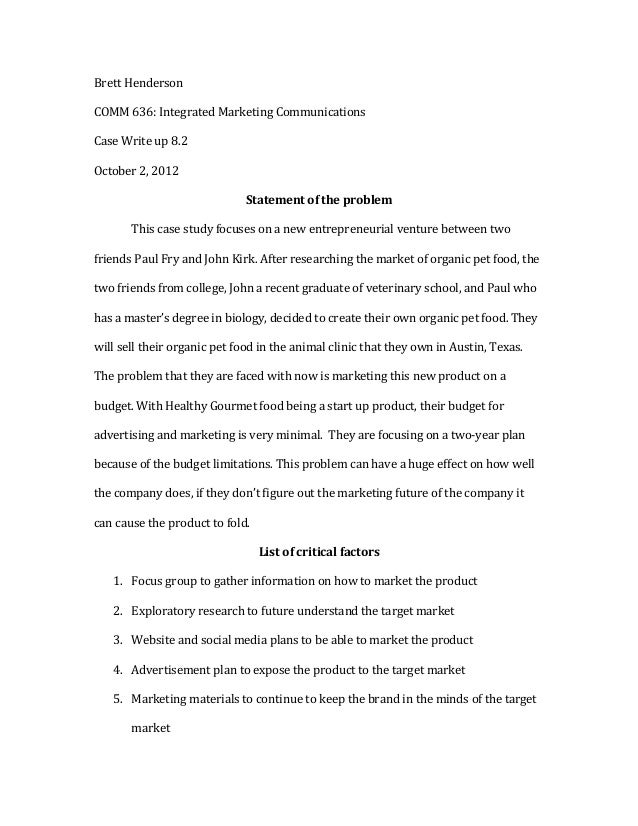 Brett	  Henderson	  COMM	  636:	  Integrated	  Marketing	  Communications	  	  Case	  Write	  up	  8.2	  	  October	  2,	 ...