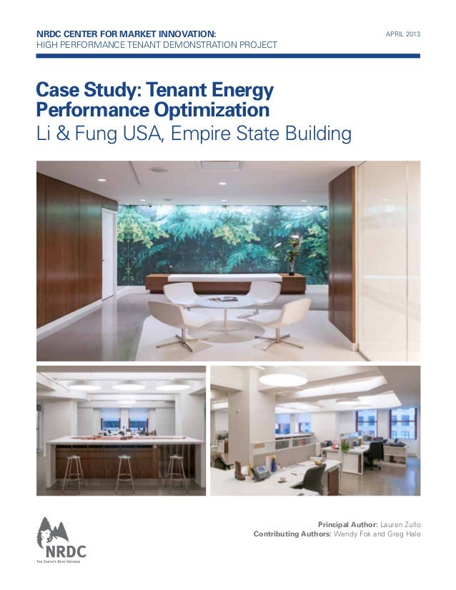 NRDC Center for Market Innovation: High Performance TENANT Demonstration Project  APRIL 2013  Case Study: Tenant Energy Pe...
