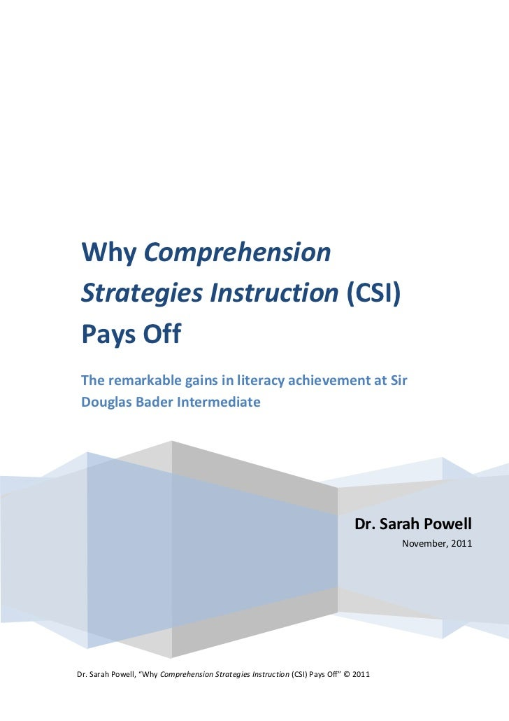 Why Comprehension Strategies Instruction (CSI) Pays Off The remarkable gains in literacy achievement at Sir Douglas Bader ...