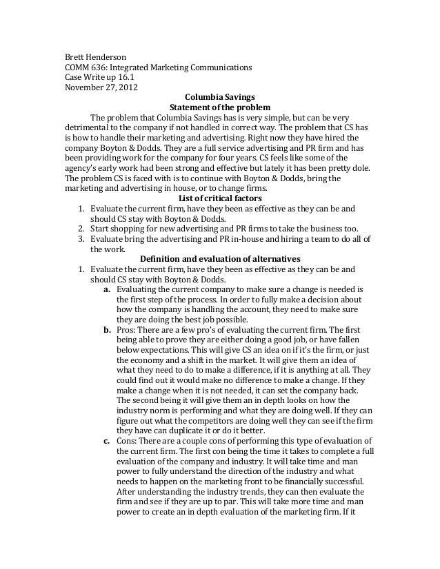 Brett Henderson COMM 636: Integrated Marketing Communications  Case Write up 16.1 November 27, ...