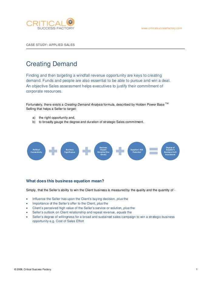 www.criticalsuccessfactory.com          CASE STUDY: APPLIED SALES          Creating Demand          Finding and...