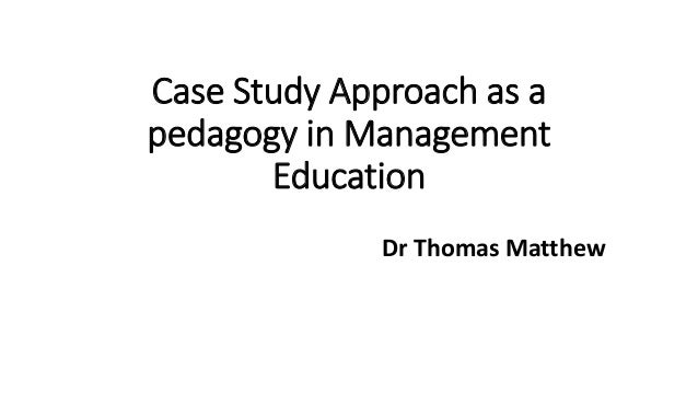 case study approaches to managing global Case-study approach to decision making within the context of an undergraduate recreation management course relevant background information is provided, along.