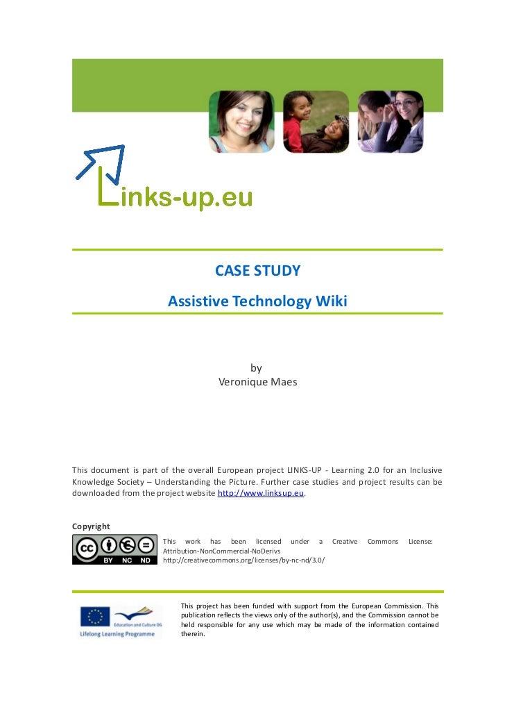 CASE STUDY                        Assistive Technology Wiki                                            by                 ...