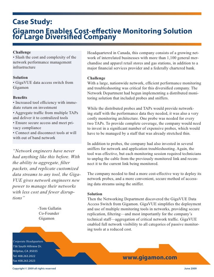 Case Study: Gigamon Enables Cost-effective Monitoring Solution for Large Diversified Company Challenge                    ...