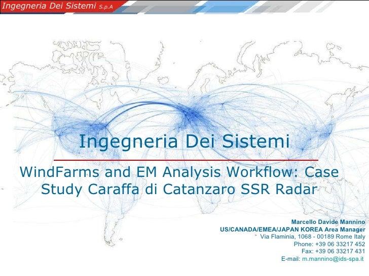 Ingegneria Dei Sistemi Marcello Davide Mannino US/CANADA/EMEA/JAPAN KOREA Area Manager Via Flaminia,1068 - 00189 Rome Ita...