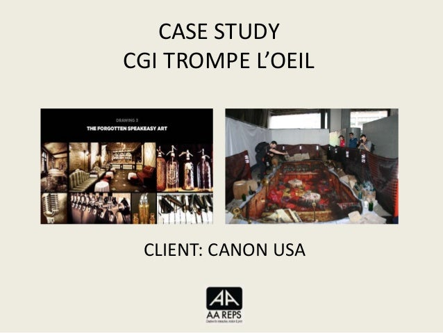 CASE STUDYCGI TROMPE L'OEILCLIENT: CANON USA