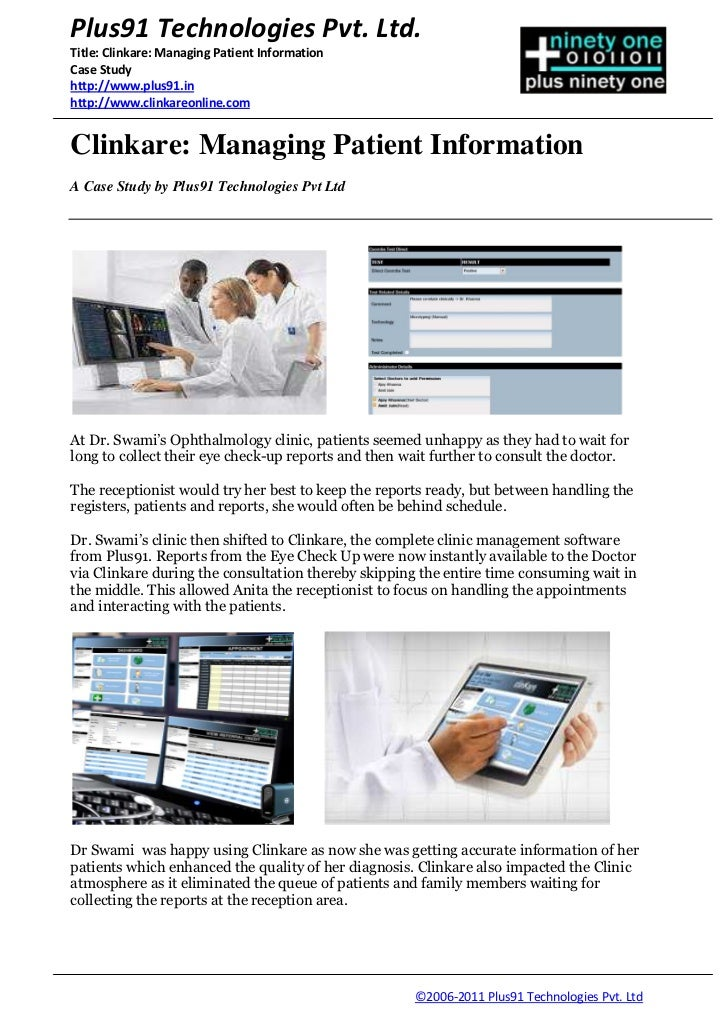 Plus91 Technologies Pvt. Ltd.Title: Clinkare: Managing Patient InformationCase Studyhttp://www.plus91.inhttp://www.clinkar...