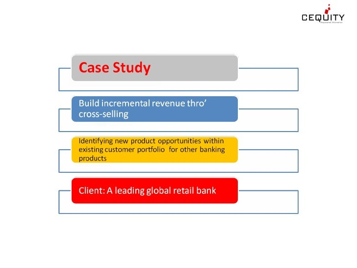 Case Study Cross Sel Of Asset Prodcuts