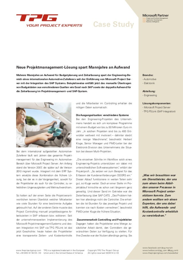 Case Study www.theprojectgroup.com Tel:+49 (89) 61 55 93 - 30 TPG is a registered trademark in the European Union and in t...