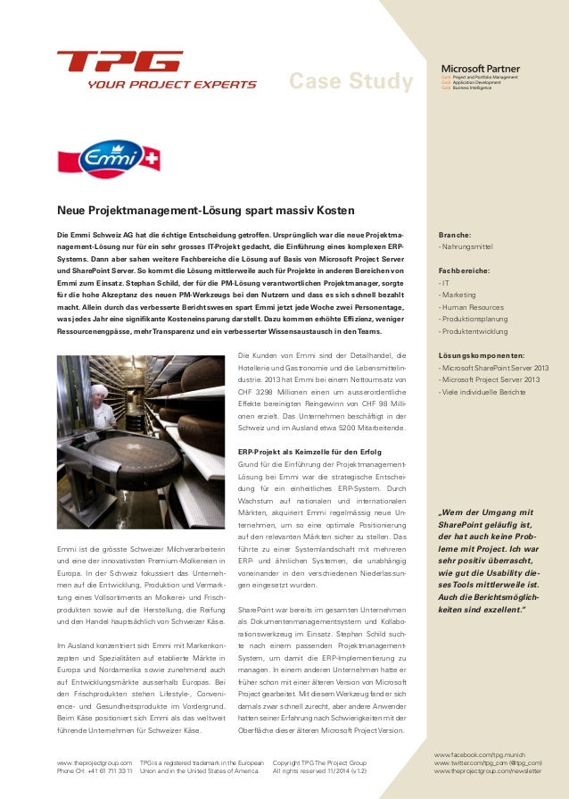 Case Study  www.theprojectgroup.com  Phone CH: +41 61 711 33 11  TPG is a registered trademark in the European  Union and ...