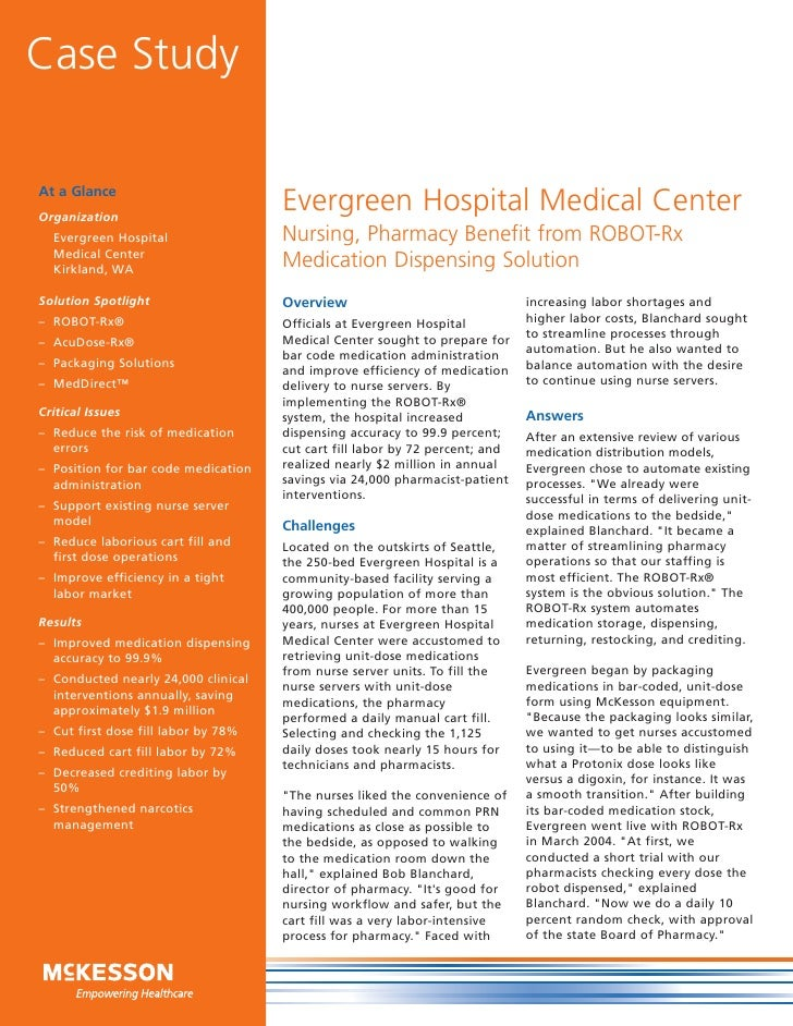 Case StudyAt a GlanceOrganization                                     Evergreen Hospital Medical Center  Evergreen Hospita...