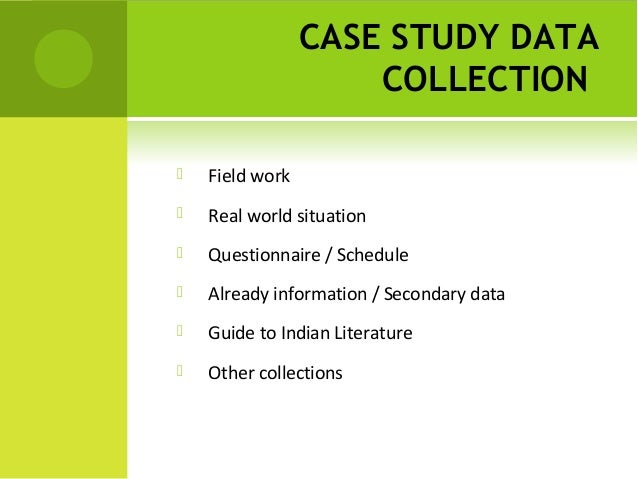 Case study data collection