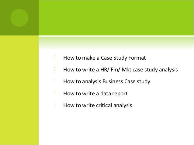 Write my case study analysis format